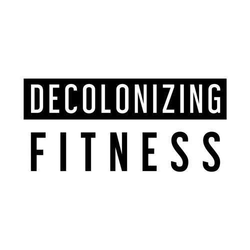 Decolonizing Fitness's avatar