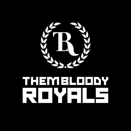 Them Bloody Royals's avatar