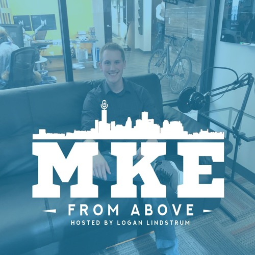 MKE From Above - Hosted by Logan Lindstrum's avatar