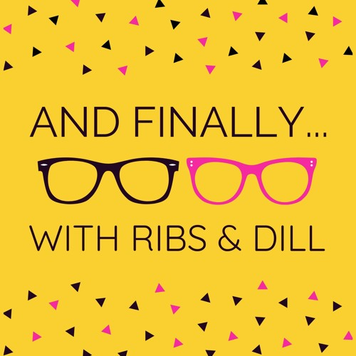 And Finally... with Ribs and Dill's avatar