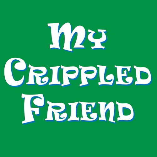 My Crippled Friend Podcast's avatar