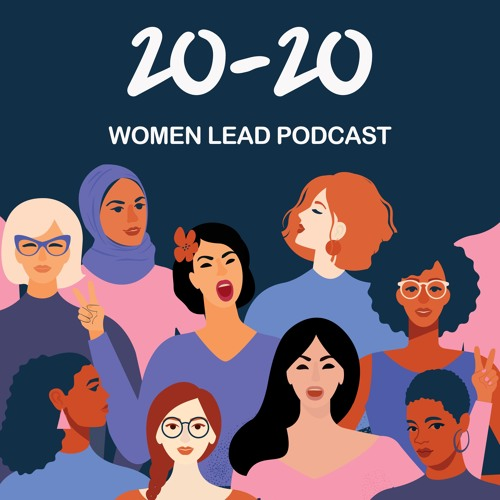 20-20 Women Lead Podcast's avatar
