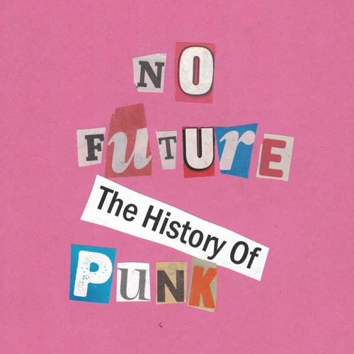 No Future: The History of Punk's avatar