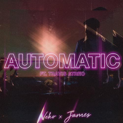 Automatic Ver13 (NEKO:JAMESTravis Atreo) MAST (LUFS - 7)