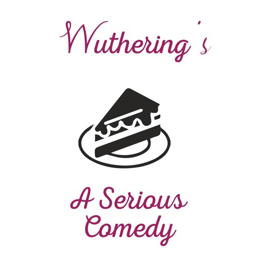 Wuthering's: Scripted Comedy Podcast's avatar