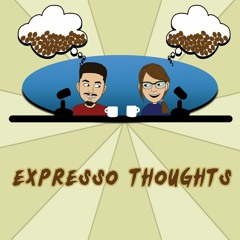 Expresso Thoughts