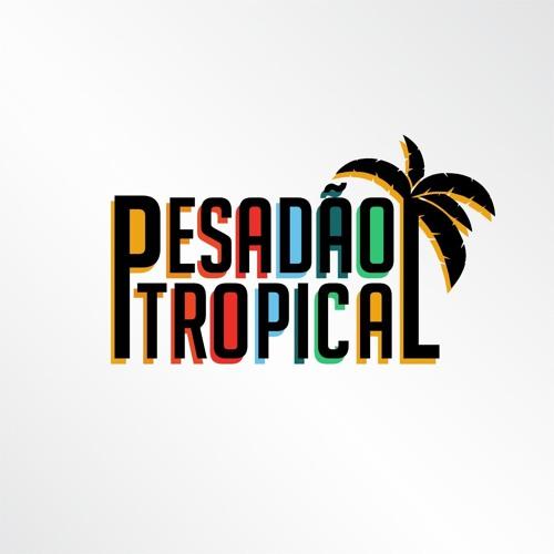 Pesadão Tropical's avatar