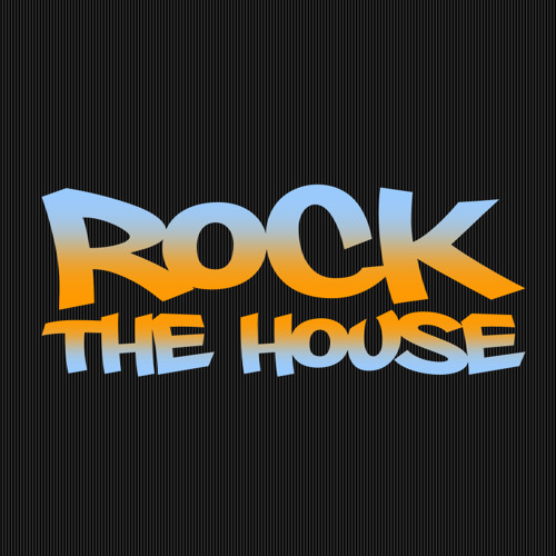ROCK THE HOUSE's avatar
