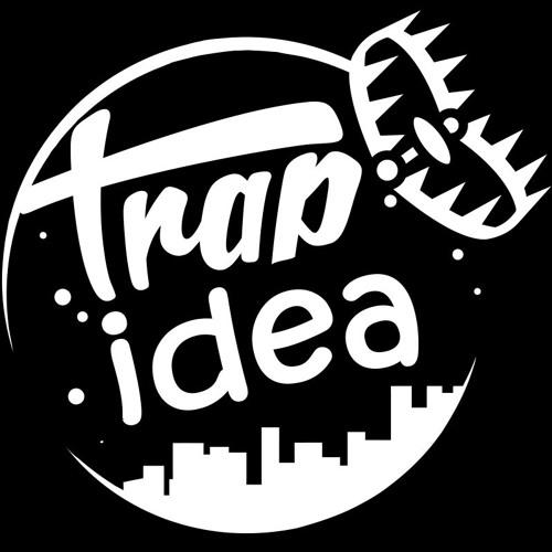 Trap Idea Songs