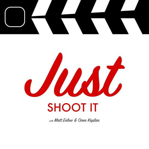 Just Shoot It: a Podcast on Directing & Filmmaking's avatar