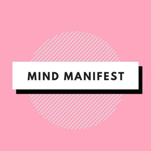 Mind Manifest Podcast's avatar
