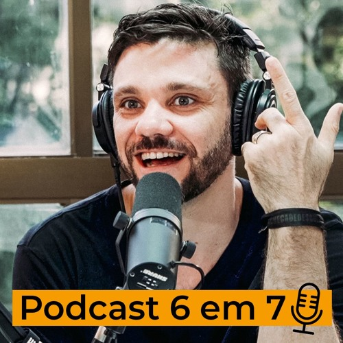 Podcast 6 em 7's avatar