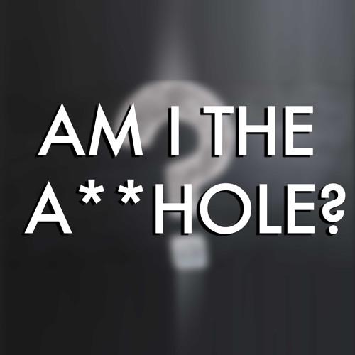 Am I The A**hole Podcast's avatar