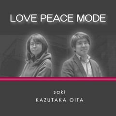 LOVE PEACE MODE
