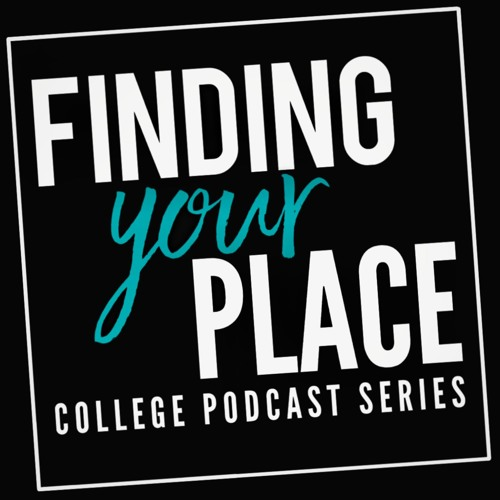 Finding Your Place College Podcast Series's avatar