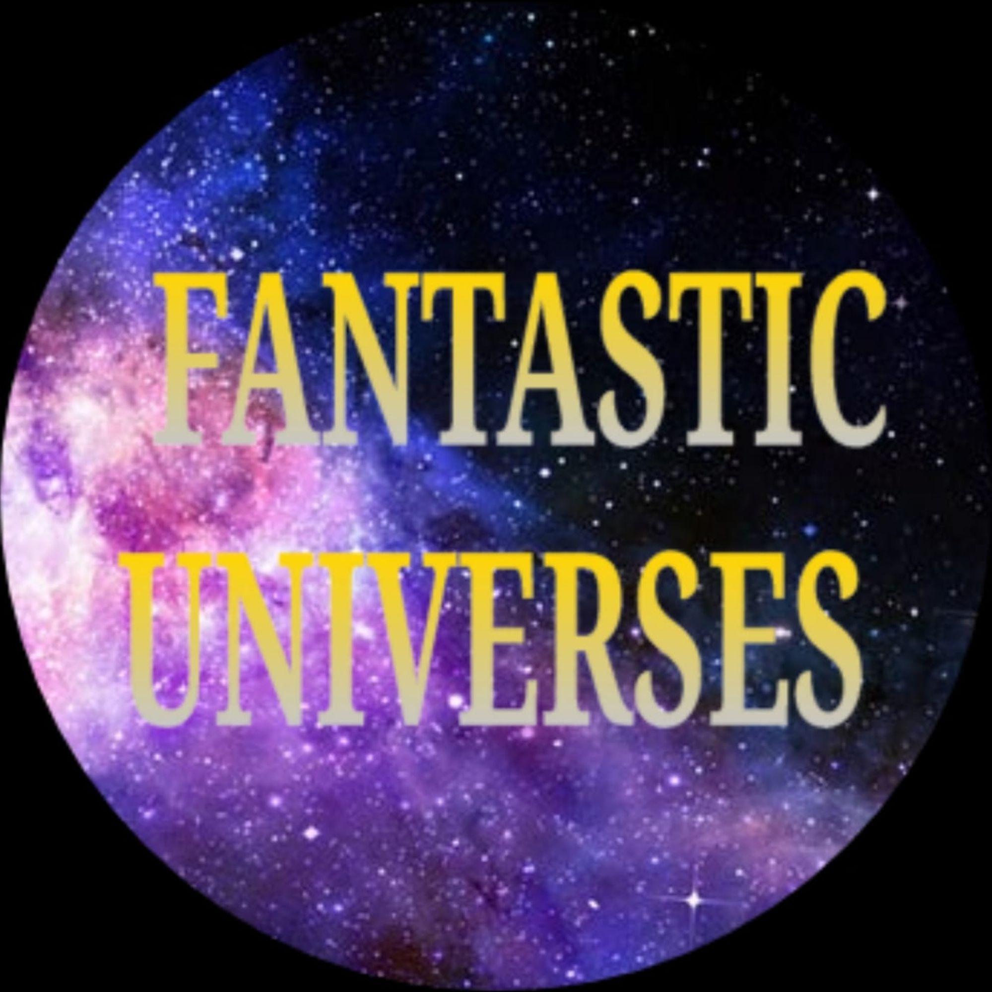 Fantastic Universes Podcast podcast show image