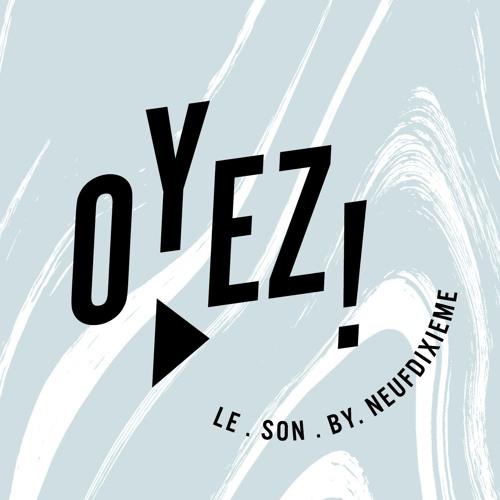 Oyez! Le Son by NeufDixieme's avatar