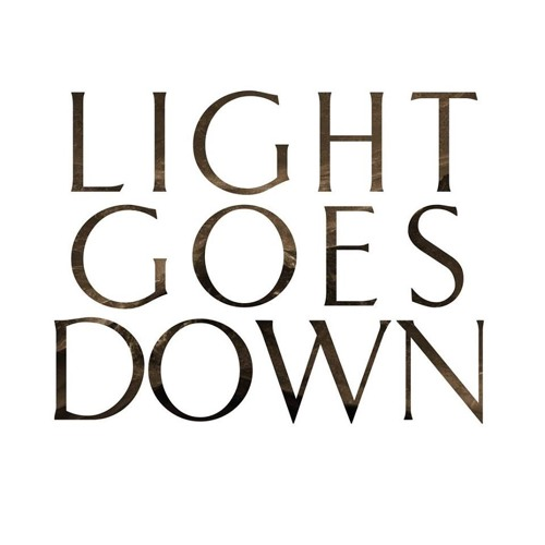 LIGHT GOES DOWN's avatar