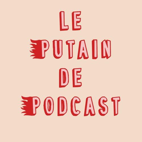 Le Putain De Podcast's avatar