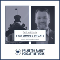 Faith and Family Statehouse Update