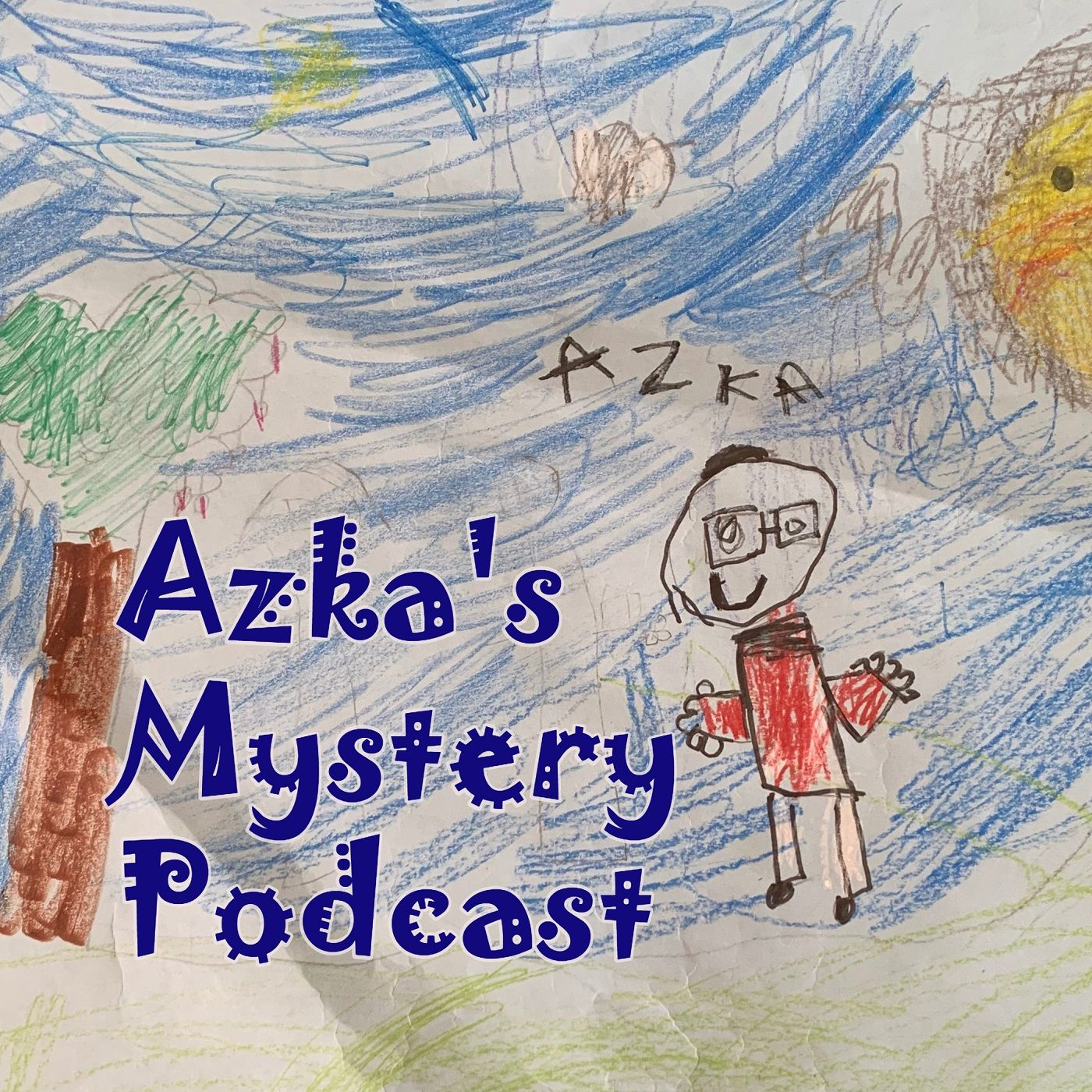 """    Azka's Mystery Podcst "" Podcast"