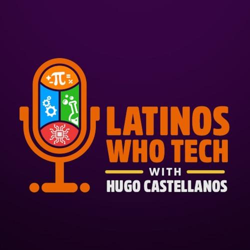 Latinos Who Tech Podcast's avatar