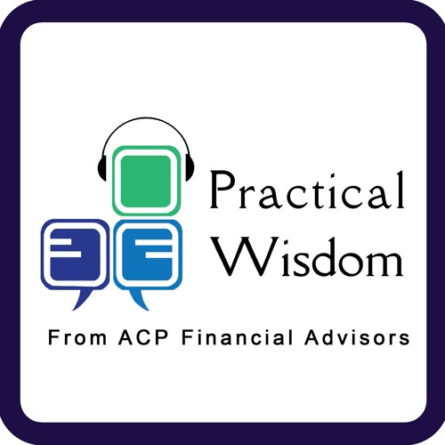 Practical Wisdom from ACP Financial Advisors's avatar