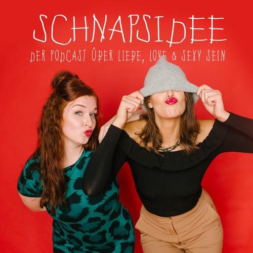 Schnapsidee Podcast (Liebe, Love & sexy sein)'s avatar