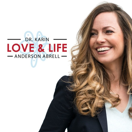 Love & Life with Dr. Karin Anderson Abrell's avatar