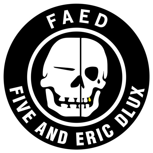 FAED (FIVE AND ERIC DLUX)'s avatar