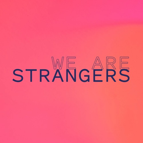 We Are Strangers's avatar