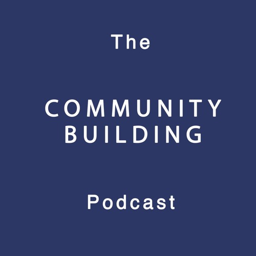 The Community Building Podcast's avatar