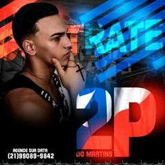 DJ 2P DO MARTINS ✔️