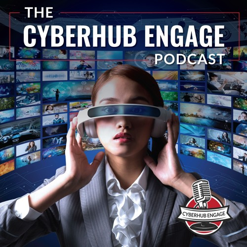 CyberHub Engage Podcast's avatar