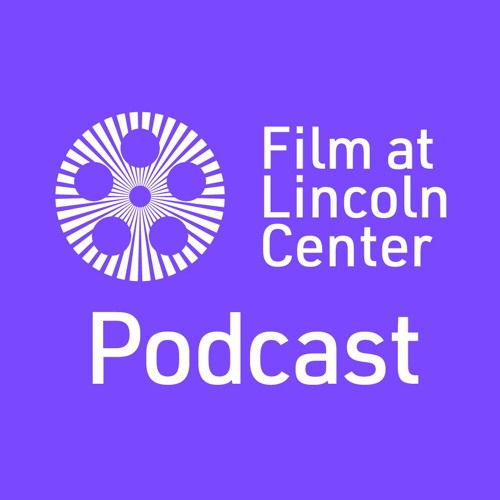 Film at Lincoln Center Podcast's avatar