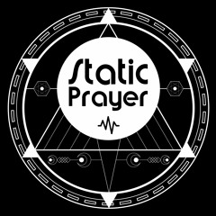 Static Prayer