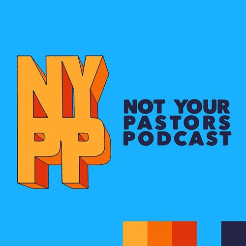 Not Your Pastor's Podcast's avatar