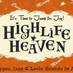 HIGHLIFE HEAVEN