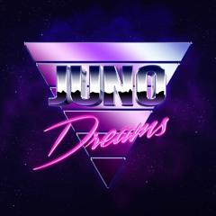 Juno Dreams