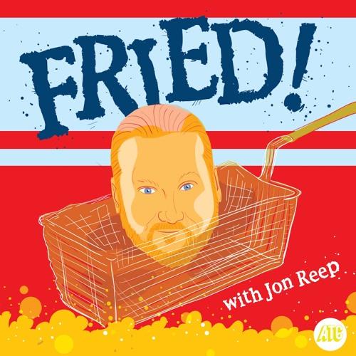 Fried w/ Jon Reep's avatar