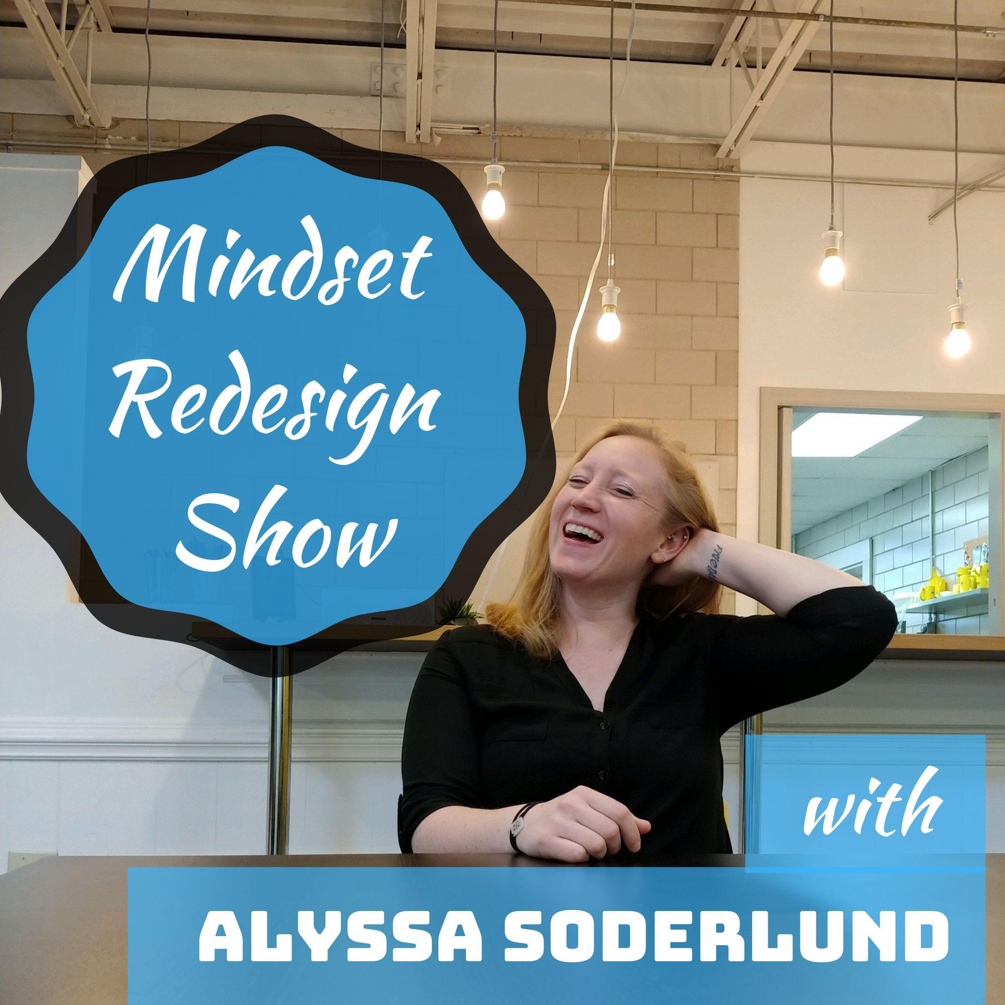 Mindset Redesign Show