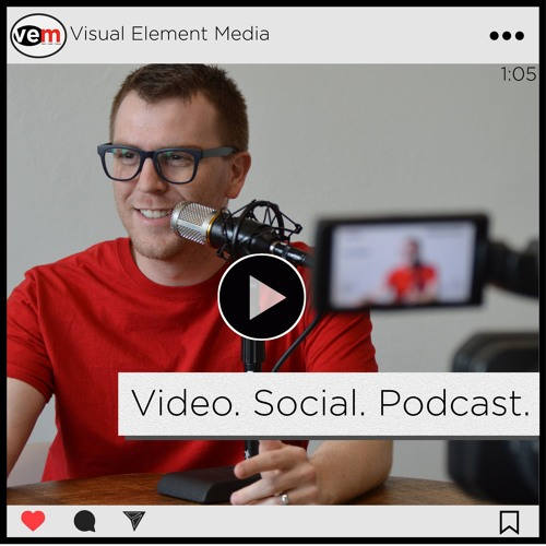Video. Social. Podcast. by Visual Element Media's avatar