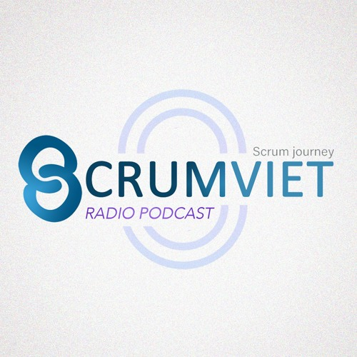 Scrumviet Radio Podcasts's avatar