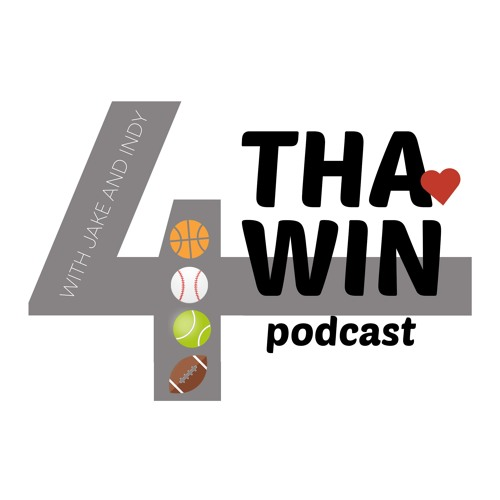 4 Tha Win Podcast Ep. 15- The Most Wonderful Time of the Year