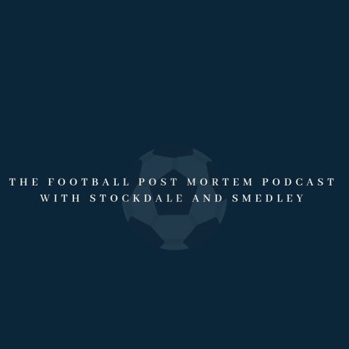 The Football Post Mortem Podcast | Free Listening on SoundCloud