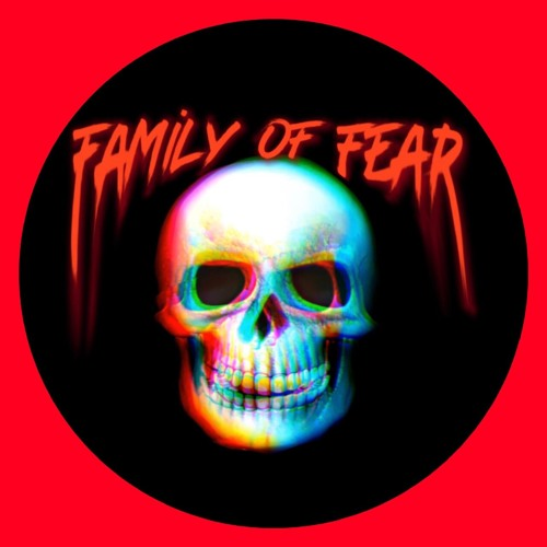 Family Of Fear Podcast's avatar