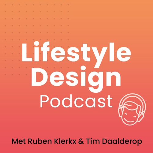 #12 Keuzestress - Lifestyle Design Podcast