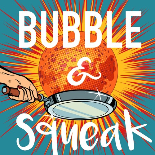 Bubble&Squeak by Peterson Toscano's avatar