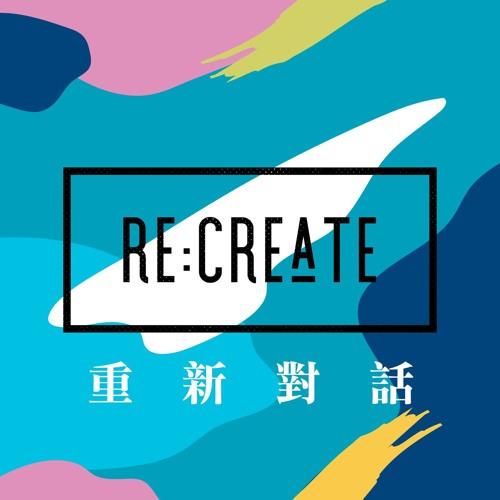 Re:Create 重新對話's avatar