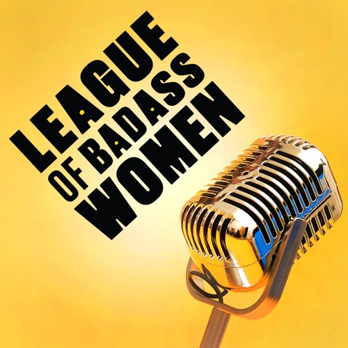 League of Badass Women Podcast's avatar